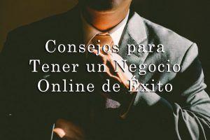 Consejos emprender un negocio online de éxito