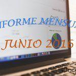 Informe Mensual: Estadísticas Junio 2016 (+Regalo a los 5 Primeros)