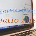 Informe Mensual: Estadísticas Julio 2016