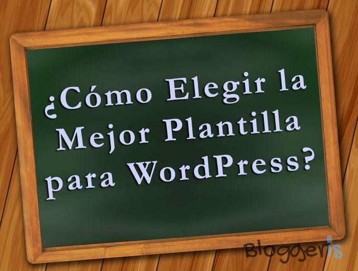 como elegir la mejor plantilla wordpress