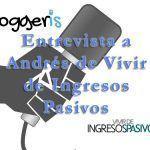 Motivación a tope: Entrevista a Andrés Anguix de Vivir de Ingresos Pasivos