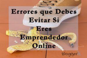 errores-que-debes-evitar-si-eres-un-emprendedor-online