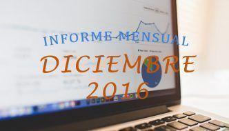 Informe Mensual: Estadísticas de Diciembre 2016