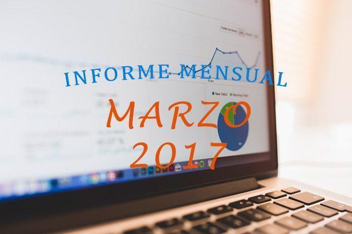 Informe mensual marzo 2017 bloggeris