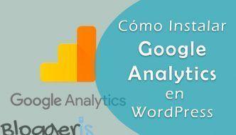 Cómo instalar Google Analytics en tu web de WordPress