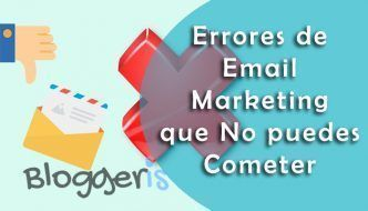 10 Errores en Email Marketing muy comunes pero imperdonables