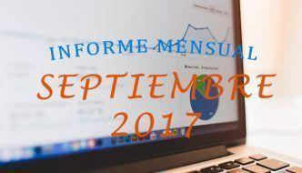 ¡Batiendo récords! – Informe Mensual Septiembre 2017