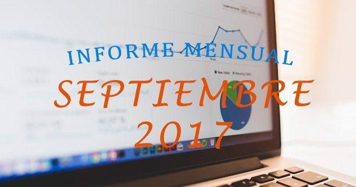 Informe mensual de Septiembre 2017