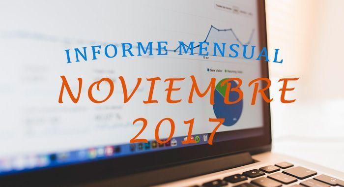 informe mensual noviembre de 2017 en bloggeris