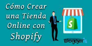 Como crear una tienda online con shopify