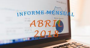 informe mensual de Bloggeris abril 2018