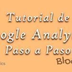 Tutorial de Google Analytics: la Guía Completa para Principiantes